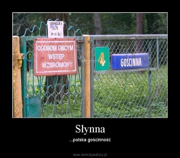 Słynna – ...polska gościnność