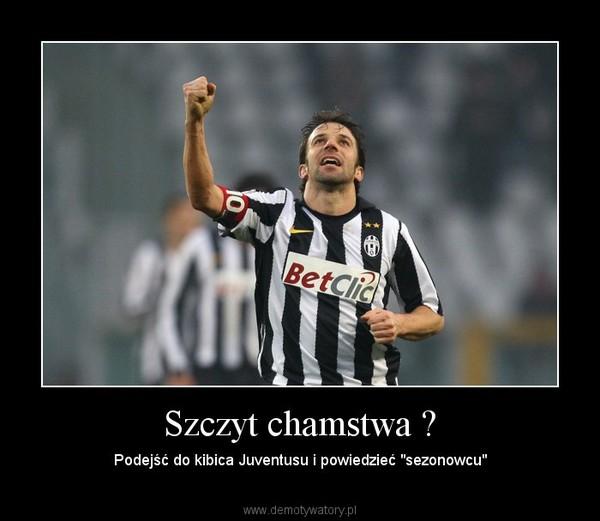"""Szczyt chamstwa ? – Podejść do kibica Juventusu i powiedzieć """"sezonowcu"""""""