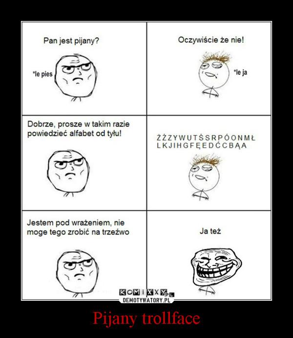 Pijany trollface –