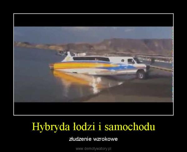Hybryda łodzi i samochodu – złudzenie wzrokowe