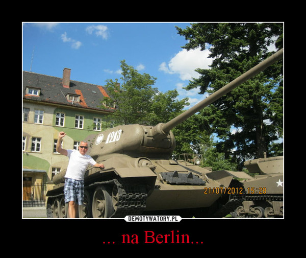 ... na Berlin... –