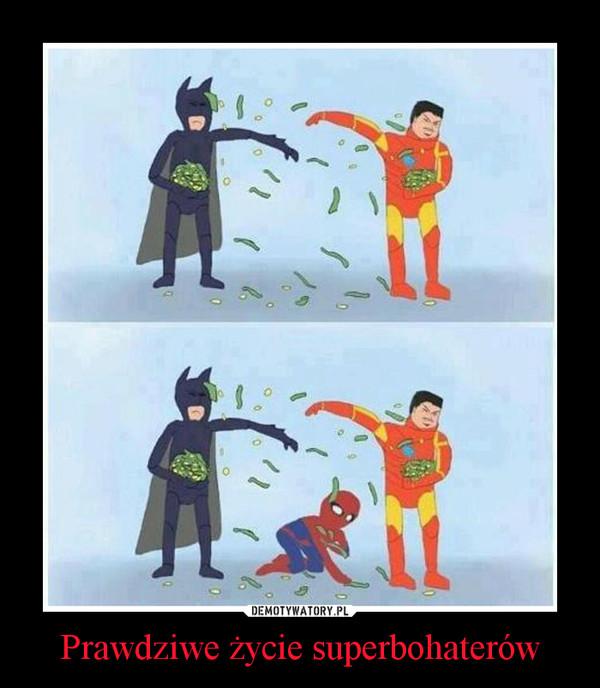 Prawdziwe życie superbohaterów –