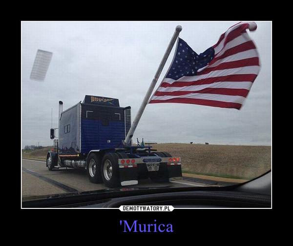 'Murica –