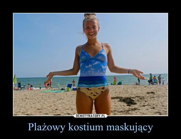 Plażowy kostium maskujący –