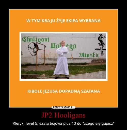 JP2 Hooligans