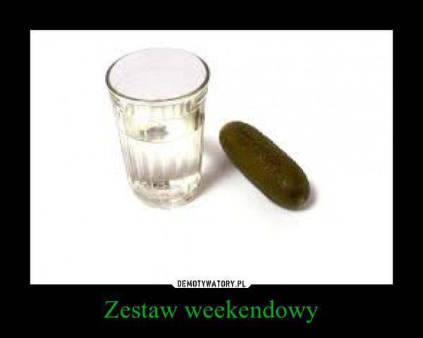 Zestaw weekendowy –