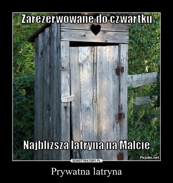 Prywatna latryna –