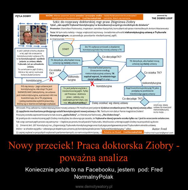Nowy przeciek! Praca doktorska Ziobry - poważna analiza – Koniecznie polub to na Facebooku, jestem  pod: Fred NormalnyPolak