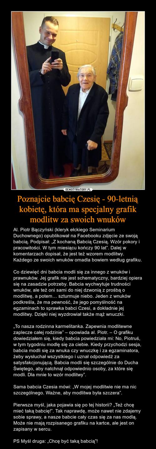 Poznajcie babcię Czesię - 90-letnią kobietę, która ma specjalny grafik modlitw za swoich wnuków