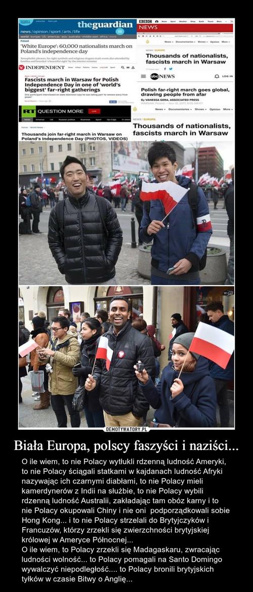Biała Europa, polscy faszyści i naziści...