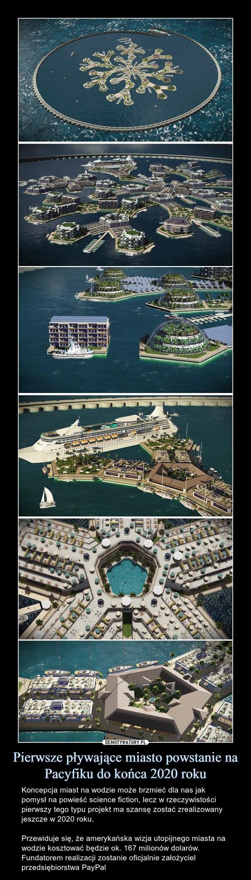 Pierwsze pływające miasto powstanie na Pacyfiku do końca 2020 roku