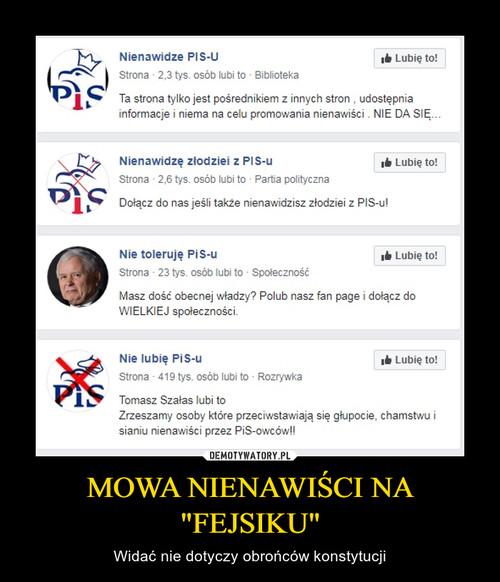 """MOWA NIENAWIŚCI NA """"FEJSIKU"""""""