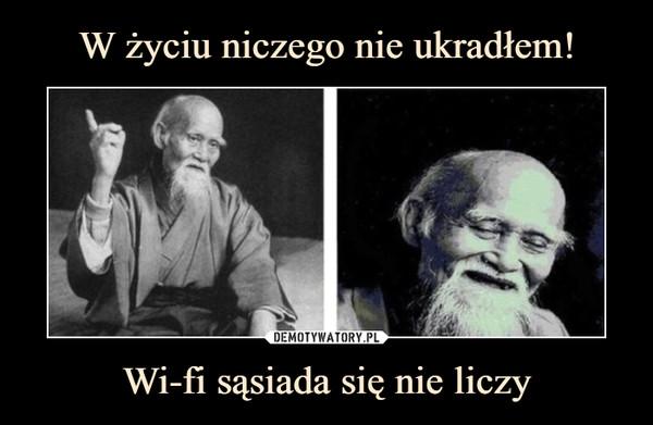 Wi-fi sąsiada się nie liczy –