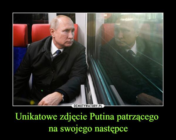 Unikatowe zdjęcie Putina patrzącego na swojego następce –