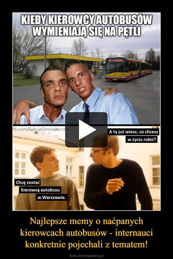 Najlepsze memy o naćpanych kierowcach autobusów - internauci konkretnie pojechali z tematem! –
