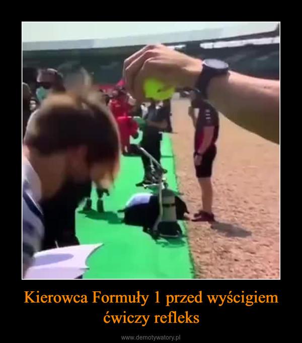 Kierowca Formuły 1 przed wyścigiem ćwiczy refleks –