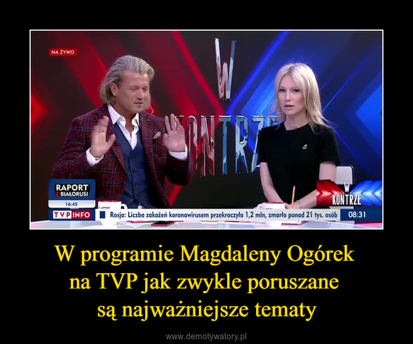 W programie Magdaleny Ogórek na TVP jak zwykle poruszane są najważniejsze tematy –