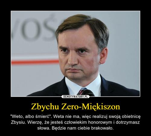 Zbychu Zero-Miękiszon