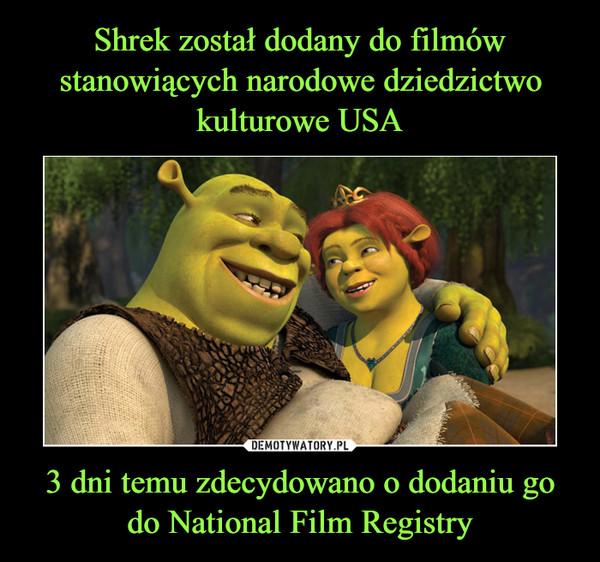 3 dni temu zdecydowano o dodaniu go do National Film Registry –