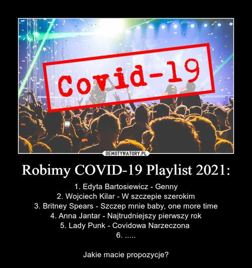 Robimy COVID-19 Playlist 2021: