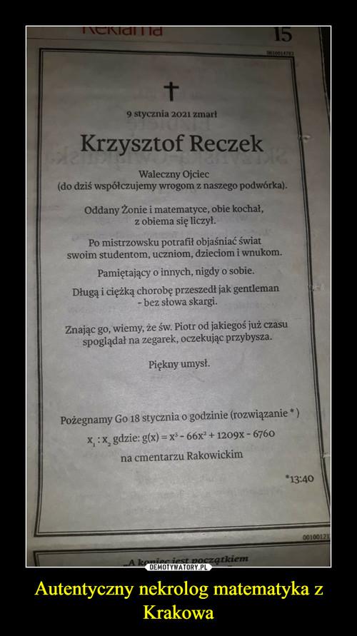 Autentyczny nekrolog matematyka z Krakowa