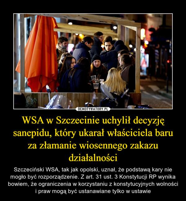 WSA w Szczecinie uchylił decyzję sanepidu, który ukarał właściciela baru za złamanie wiosennego zakazu działalności
