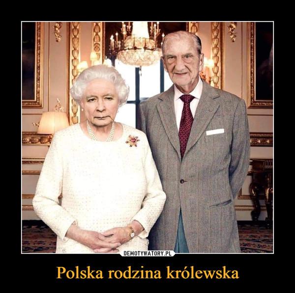 Polska rodzina królewska –