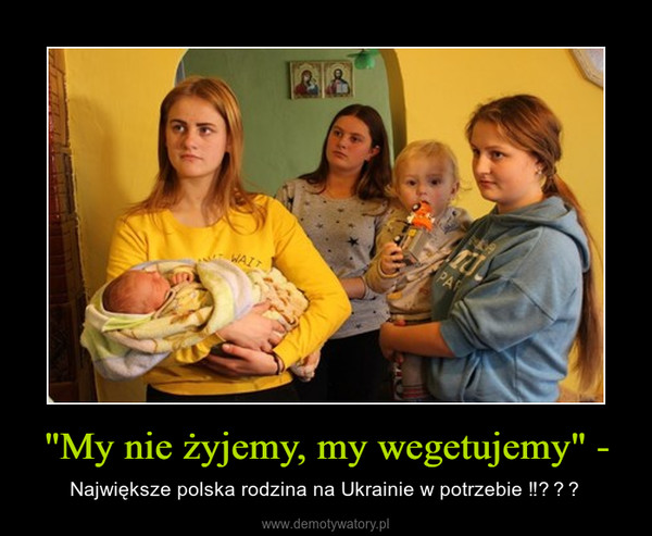 """""""My nie żyjemy, my wegetujemy"""" - – Największe polska rodzina na Ukrainie w potrzebie ‼"""