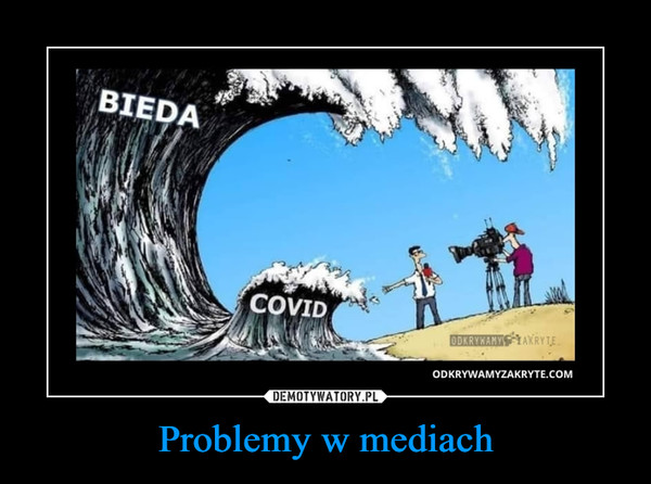 Problemy w mediach