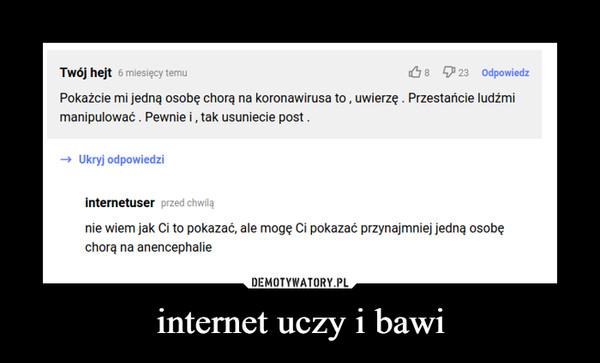 internet uczy i bawi –