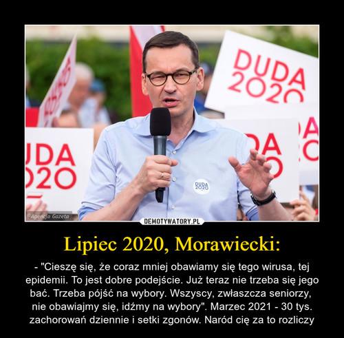 Lipiec 2020, Morawiecki: