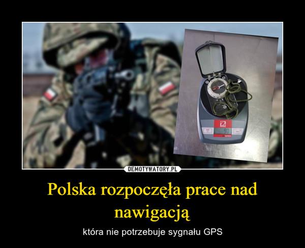Polska rozpoczęła prace nad nawigacją – która nie potrzebuje sygnału GPS