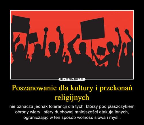 Poszanowanie dla kultury i przekonań religijnych