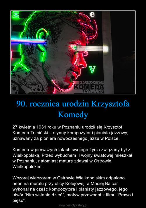 90. rocznica urodzin Krzysztofa Komedy