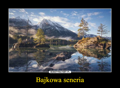 Bajkowa seneria