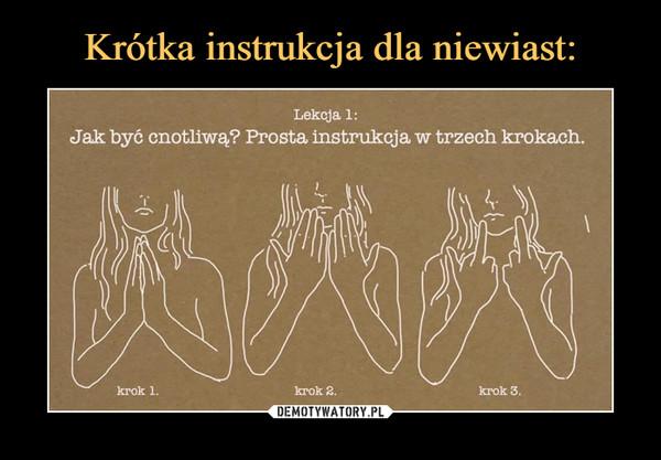 –  Lekcja 1:Jak być cnotliwą? Prosta instrukcja w trzech krokach.