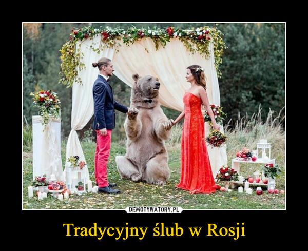 Tradycyjny ślub w Rosji –