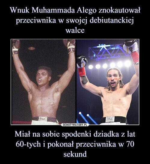 Wnuk Muhammada Alego znokautował przeciwnika w swojej debiutanckiej walce Miał na sobie spodenki dziadka z lat 60-tych i pokonał przeciwnika w 70 sekund