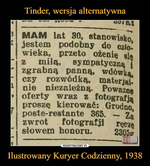 Tinder, wersja alternatywna Ilustrowany Kuryer Codzienny, 1938