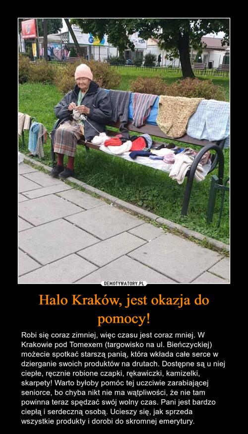 Halo Kraków, jest okazja do pomocy!