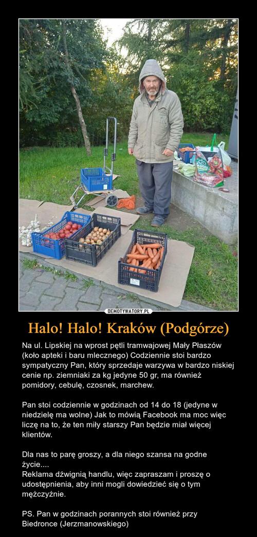 Halo! Halo! Kraków (Podgórze)