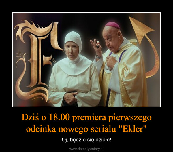 """Dziś o 18.00 premiera pierwszego odcinka nowego serialu """"Ekler"""" – Oj, będzie się działo!"""