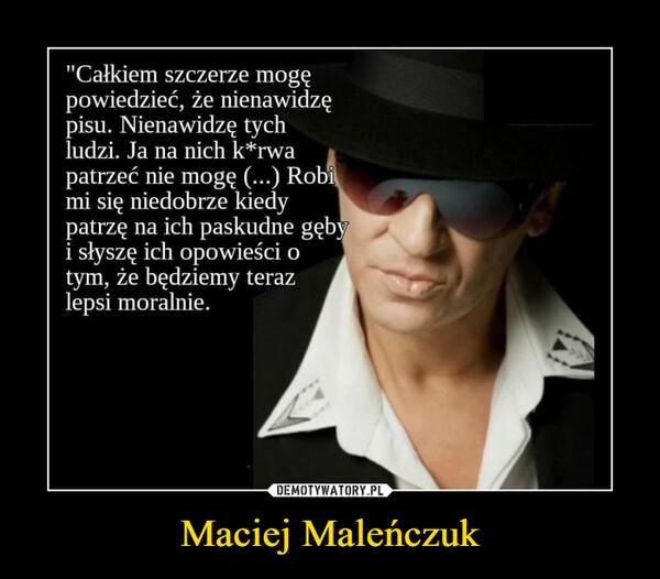 Maciej Maleńczuk –